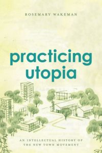 Practicing Utopia by Rosemary Wakeman