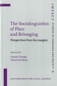 The sociolinguistics of place and belonging : perspectives from the margins