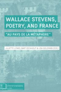 Wallace Stevens, poetry , and France: