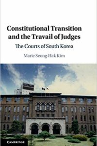 Constitutional Transition and the Travail of Judges 1