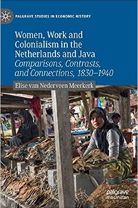 Women, Work and Colonialism in the Netherlands and Java