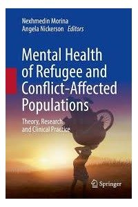 Mental Health of Refugee and Conflict-Affected Populations 1