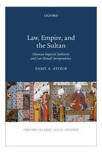 Law, Empire and the Sultan